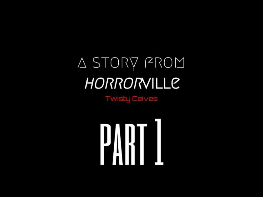 A Story From Horrorville- This Too