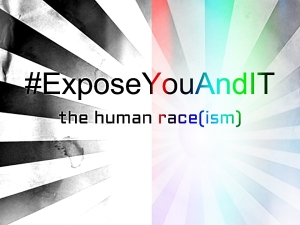 The Human Race(ism)